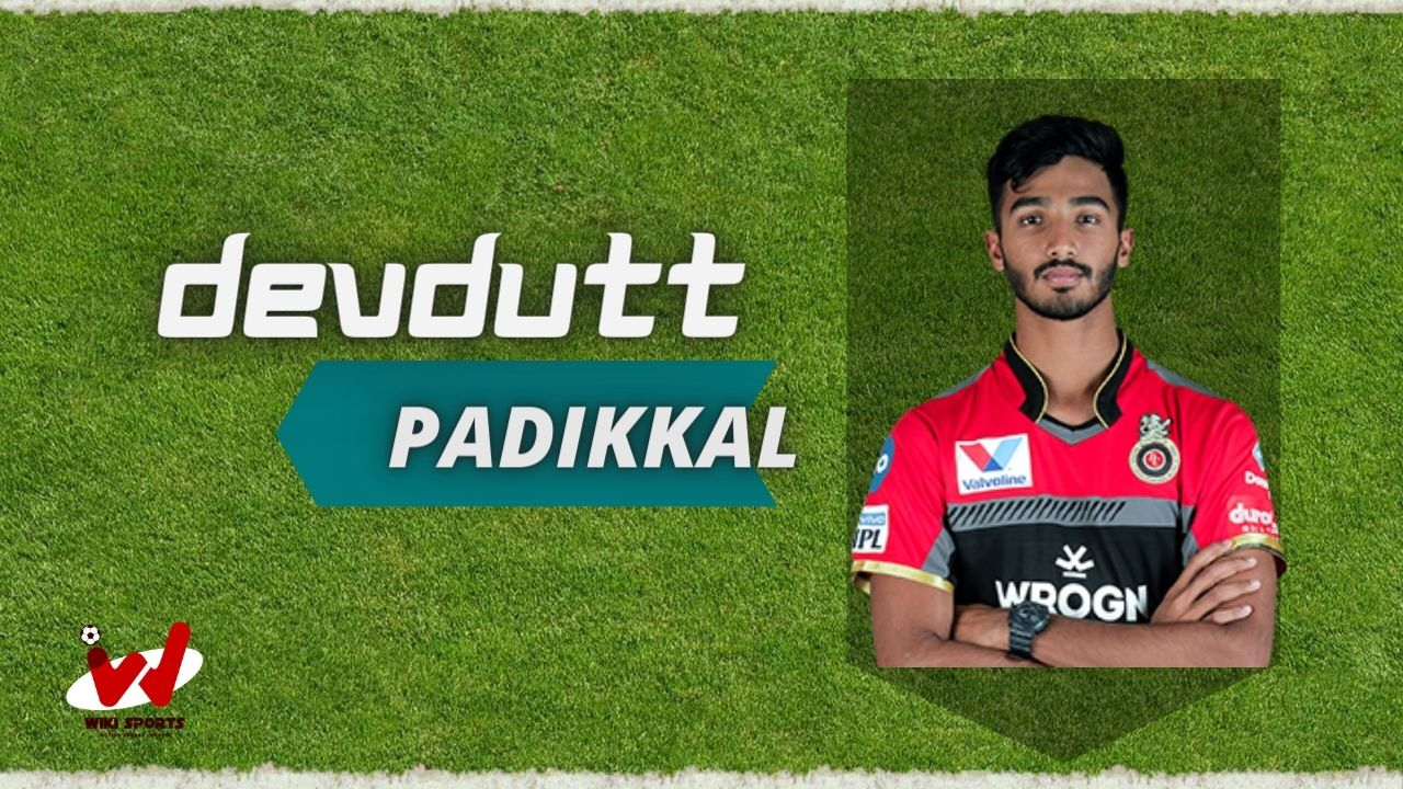 Devdutt Padikkal (Cricketer) Wiki, Age, Family, Wife, Height, Biography & More