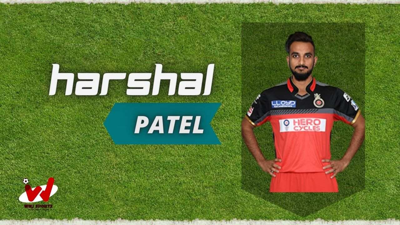 Harshal Patel (Cricketer) Wiki, Age, Family, Wife, Height, Biography & More