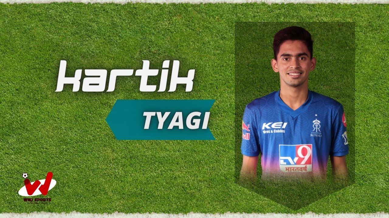Kartik Tyagi (Cricketer) Wiki, Age, Family, Bowling Speed, Height, Biography & More