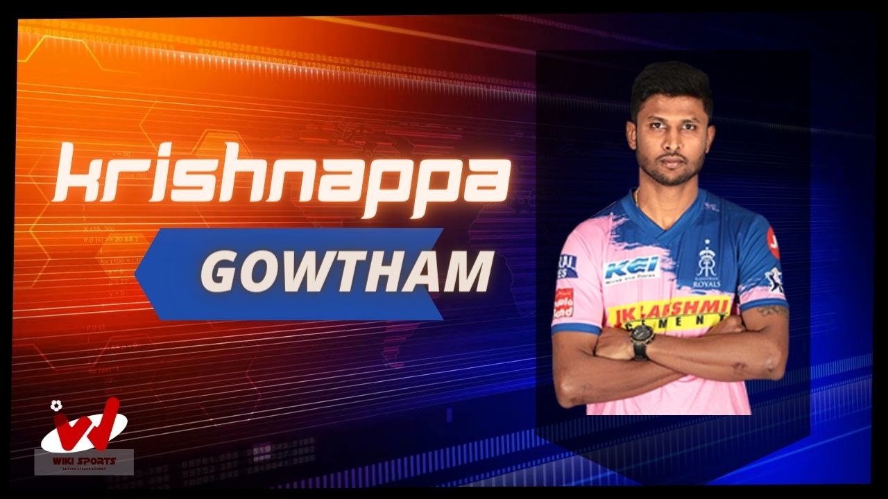 Krishnappa Gowtham (Cricketer) Wiki, Age, Bowling, Family, IPL, Biography & More