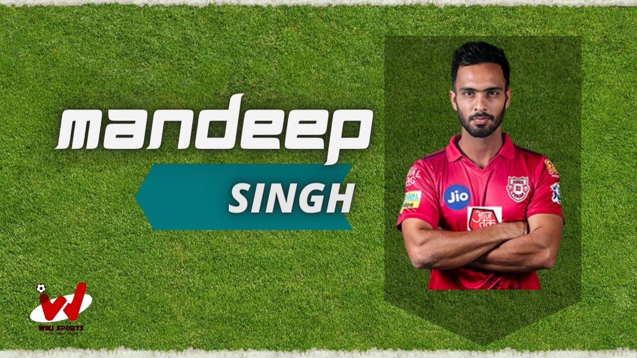 Mandeep Singh (Cricketer) Wiki, Age, Wife, Net Worth, IPL, Biography & More