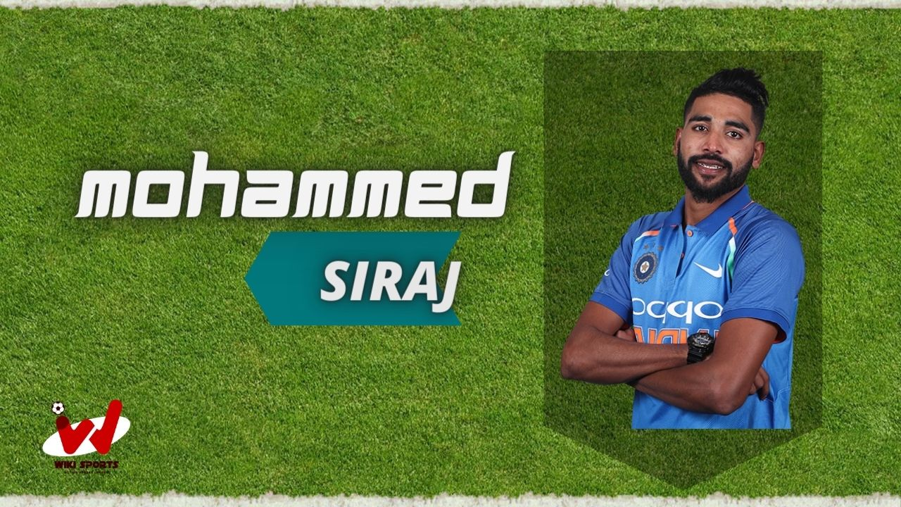 Mohammed Siraj (Cricketer) Wiki, Age, Height, Wife, Net Worth, Biography & More
