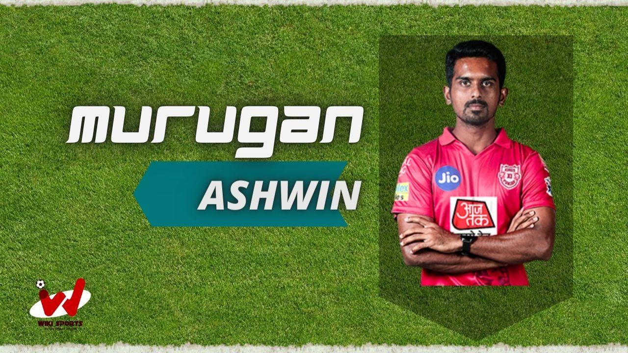 Murugan Ashwin (Cricketer) Wiki, Age, Family, IPL, Height, Biography & More