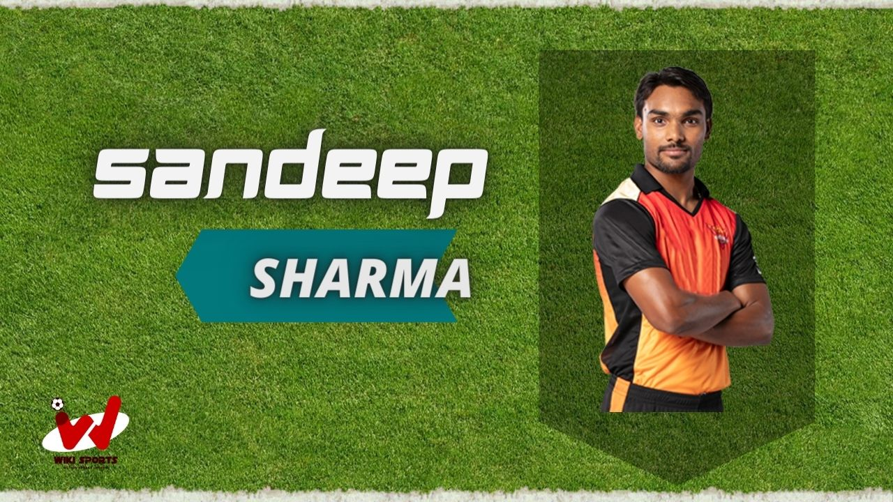 Sandeep Sharma (Cricketer) Wiki, Age, Family, Wife, Height, Biography & More