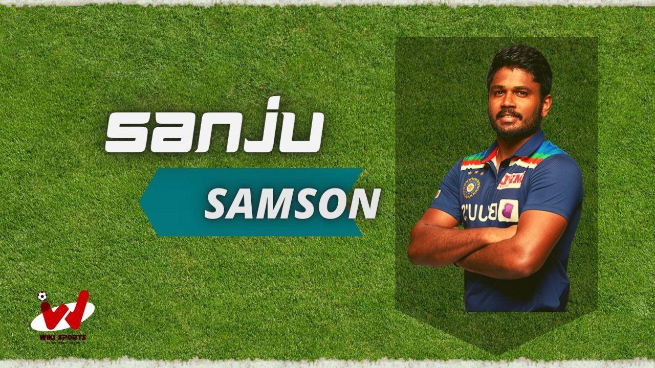 Sanju Samson (Cricketer) Wiki, Age, Family, IPL, Height, Biography & More