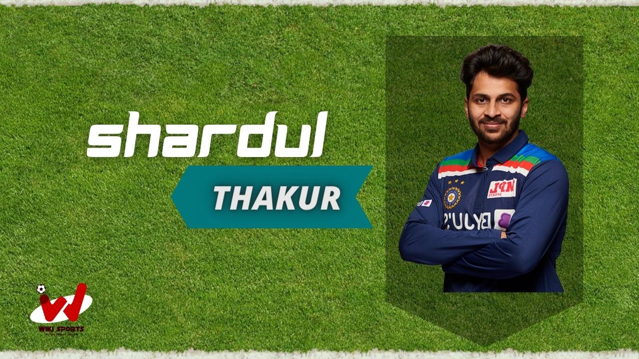 Shardul Thakur (Cricketer) Wiki, Age, Bowling Speed, Family, Wife, Biography & More