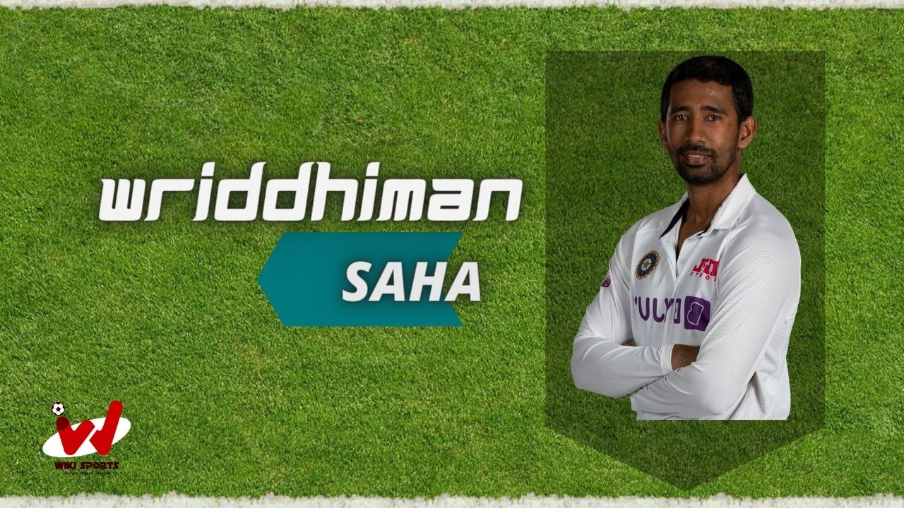 Wriddhiman Saha (Cricketer) Wiki, Age, Family, Wife, Height, Biography & More