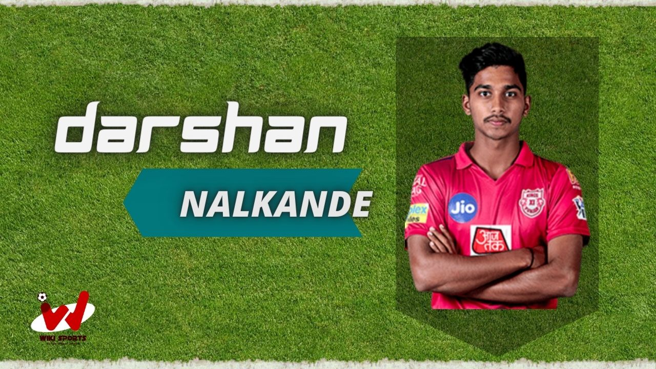 Darshan Nalkande (Cricketer) Wiki, Age, Height, Biography, Cast, Career, Family & More