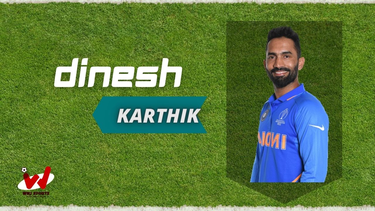 Dinesh Karthik (Cricketer) Wiki, Age, Height, Weight, Biography, Family, Career, Cast, IPL Price, Bowling, Net Worth, Bating, Wife & More