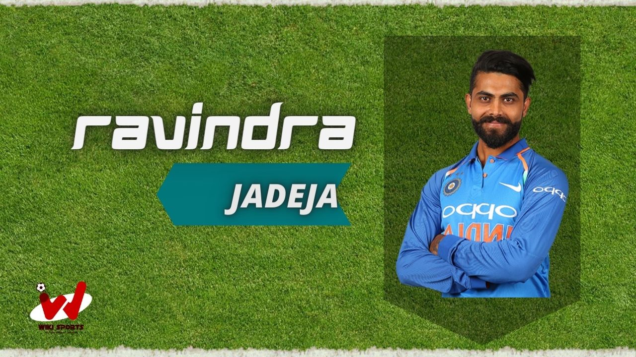 Ravindra Jadeja (Cricketer) Wiki, Age, Family, Wife, Height, Biography, Wife & More