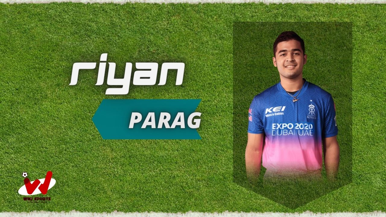 Riyan Parag (Cricketer) Wiki, Age, Height, Biography, Cast, Career, Family & More (2)