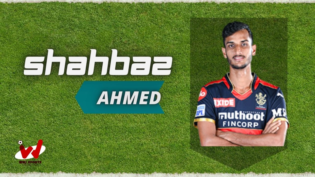 Shahbaz Ahmed (Cricketer) Wiki, Age, Height, Biography, IPL, Career, Family & More