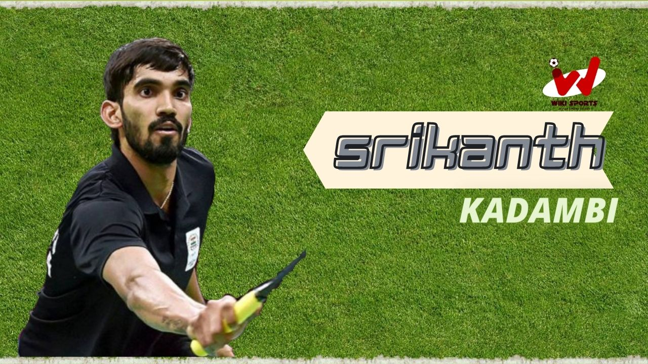 Srikanth Kidambi Wiki, Age, Family, Wife, Height, Biography, Family, Wife & More