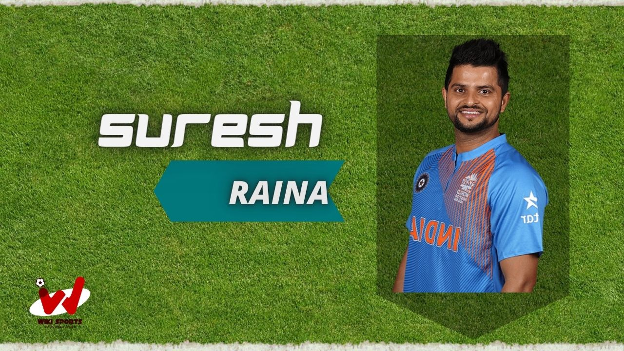 Suresh Raina (Cricketer) Wiki, Age, Family, Wife, Height, Biography, Career& More