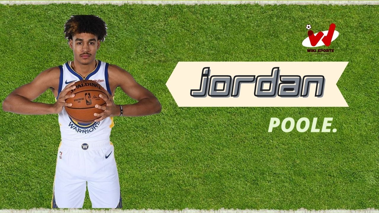 Jordan Poole Age, Wiki, Height, Family, Net Worth, Biography & More