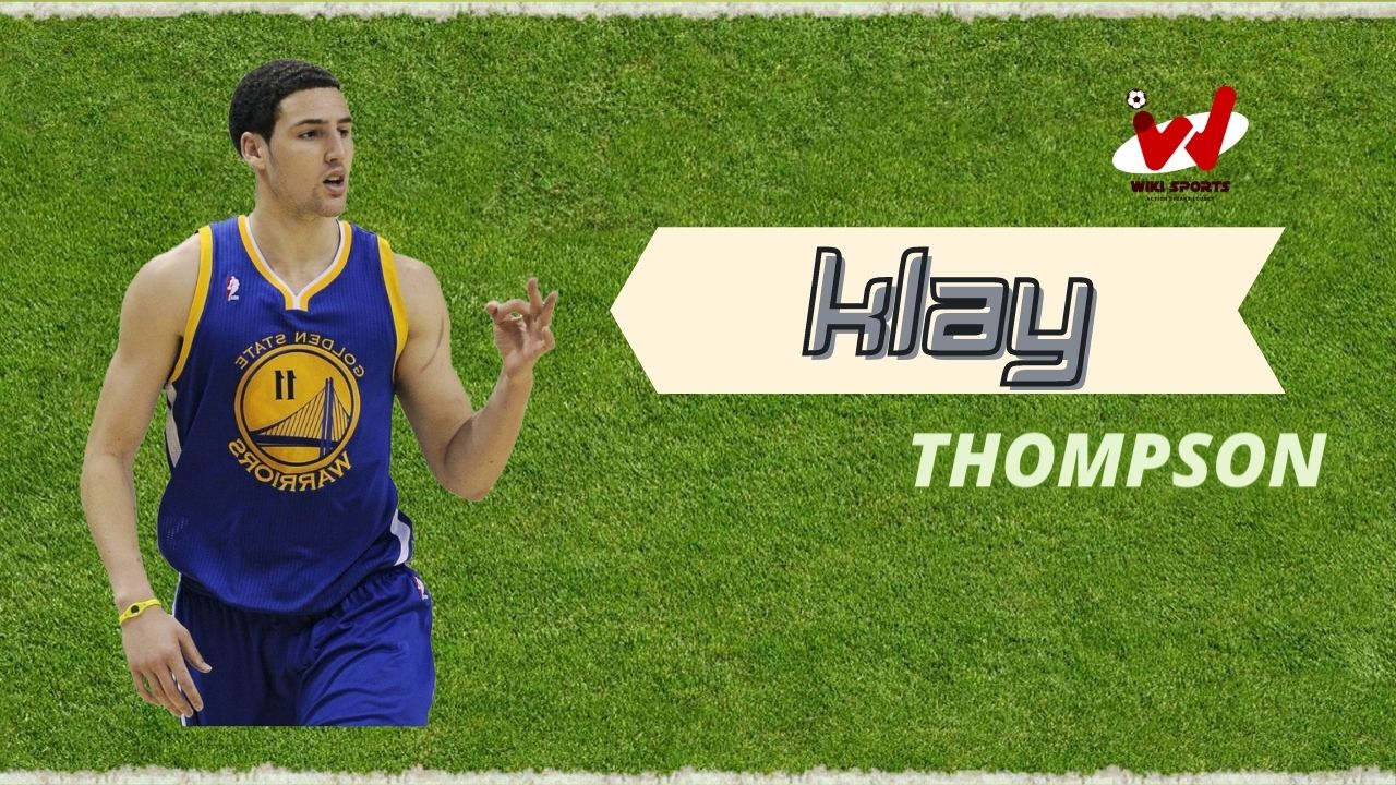Klay Thompson Age, Wiki, Height, Family, Biography, Wife, Girlfriend & More