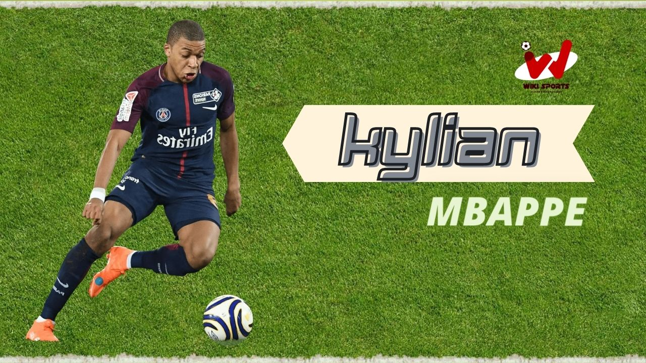 Kylian Mbappe Age, Wiki, Height, Family, Biography, Girlfriend, Career & More