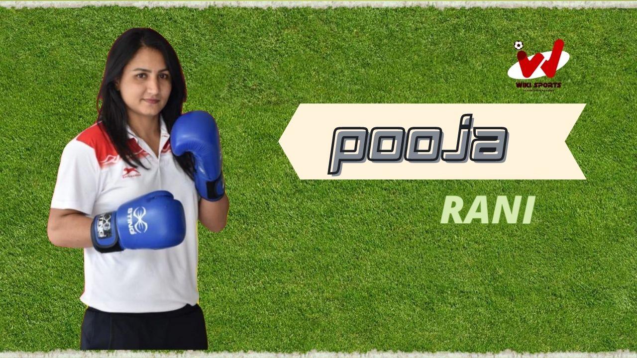 Pooja Rani Age, Wiki, Biography, Height, Ranking, Family, Career & More
