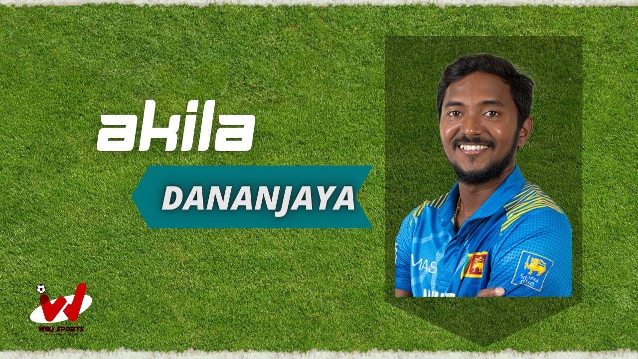 Akila Dananjaya (Cricketer) Wiki, Age, Wife, Family, Height, Biography & More